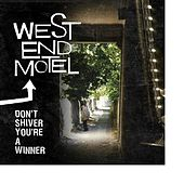 Don't Shiver, You're a Winner by West End Motel