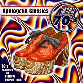 Apologetix Classics: 70's Vol. 1 by ApologetiX