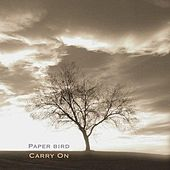 Carry On by Paper Bird