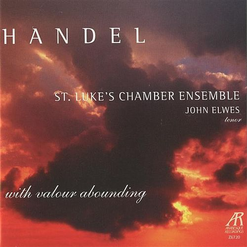 Handel: With Valour Abounding by Various Artists