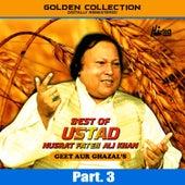 Best of Ustad Nusrat Fateh Ali Khan (Geet & Ghazal's) Pt. 3 by Nusrat Fateh Ali Khan