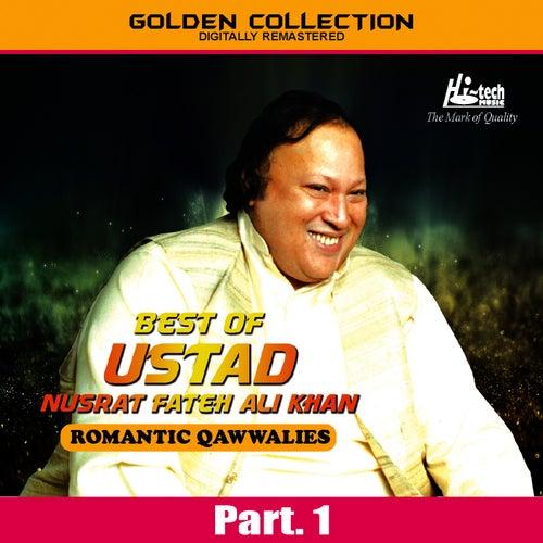Best of Ustad Nusrat Fateh Ali Khan (Romantic Qawwalies) Pt. 1 by Nusrat Fateh Ali Khan
