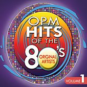 OPM Hits of the 80's Vol. 1 by Various Artists
