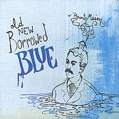 Old New Borrowed Blue by Brent Mason