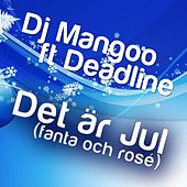 Det är Jul (Fanta & Rosé) - Single by Dj Mangoo