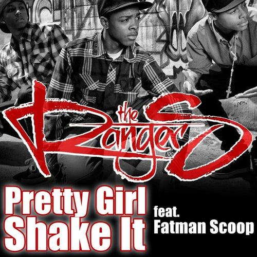 Pretty Girl Shake It (feat. Fatman Scoop) by The Ranger$