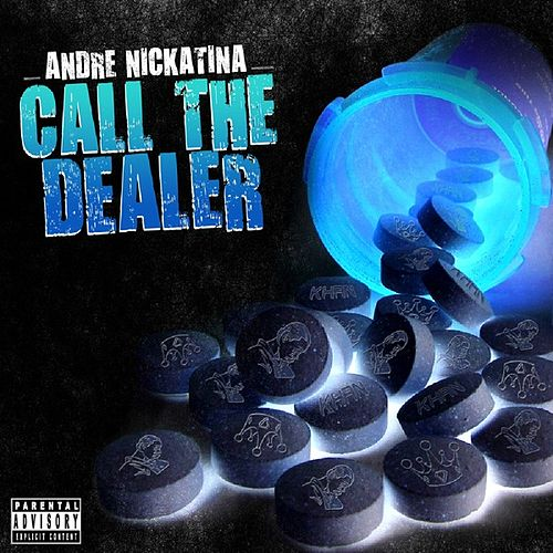 Call The Dealer - Single by Andre Nickatina