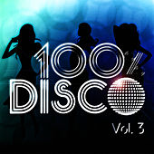 100 % Disco Vol. 3 by 100% Disco