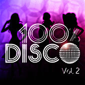 100 % Disco Vol. 2 by 100% Disco