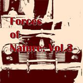 Forces of Nature: Vol.3 by Various Artists