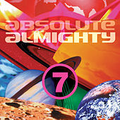 Absolute Almighty, Vol. 7 by Various Artists