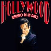 Hollywood - Ritratto Di Un Divo by Massimo Ranieri