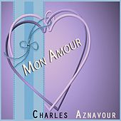 Mon Amour by Charles Aznavour