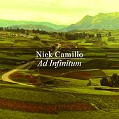 Ad Infinitum by Nick Camillo