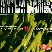 The Crowd Song by Rhythm Gangsta