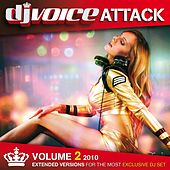 DJ Voice Attack Vol. 2 - 2010 by Various Artists