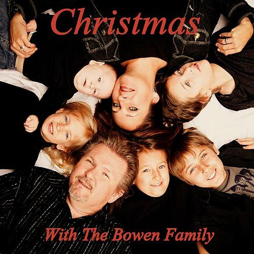 Christmas With The Bowen Family by Bobby Bowen
