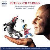 Prokofjev: Peter Och Vargen / Saint-Saens: Djurens Karneval / Britten: Orkesterguide for Ungdom by Various Artists