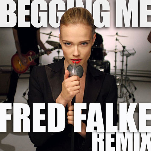 Begging Me (Fred Falke Remix) by Florrie