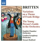 Britten: The Young Person's Guide To the Orchestra / Variations On A Theme of Frank Bridge by Steuart Bedford