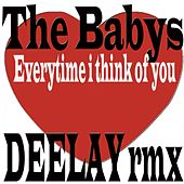 Everytime I Think Of You by The Babys