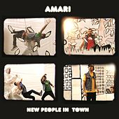 New People In Town by amari