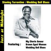 Wedding Bell Blues von Stanley Turrentine