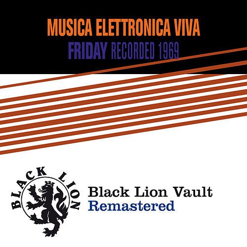 Friday by Musica Elettronica Viva