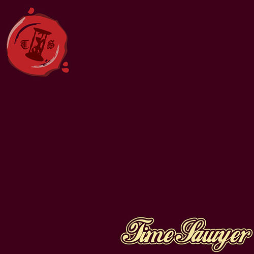Time Sawyer (The Maroon Album) by Time Sawyer