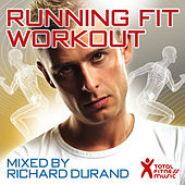 Running Fit Workout Mixed By Richard Durand by Various Artists