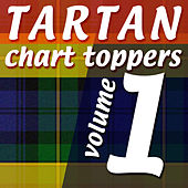 Tartan Chart Toppers - Volume 1 by Various Artists