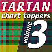 Tartan Chart Toppers - Volume 3 by Various Artists