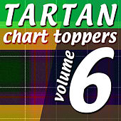 Tartan Chart Toppers - Volume 6 by Various Artists