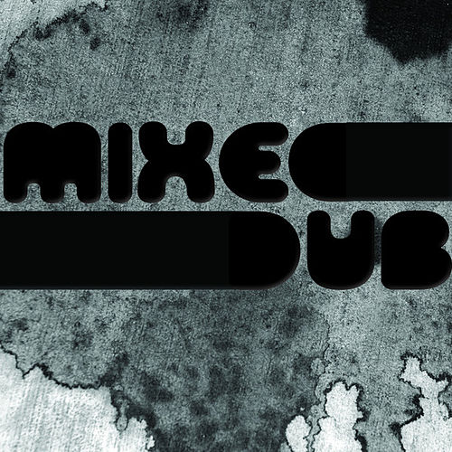 Mixed Dub by Various Artists