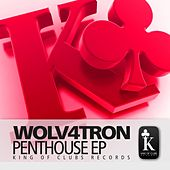Penthouse Ep by Wolv4tron