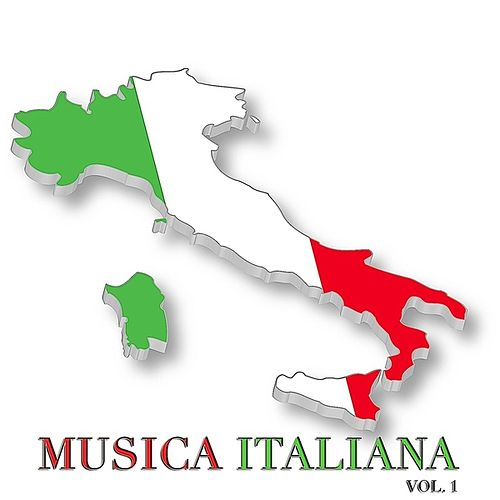 Musica Italiana Vol. 1 by Various Artists