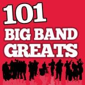 101Hits - Big Band Greats by Various Artists