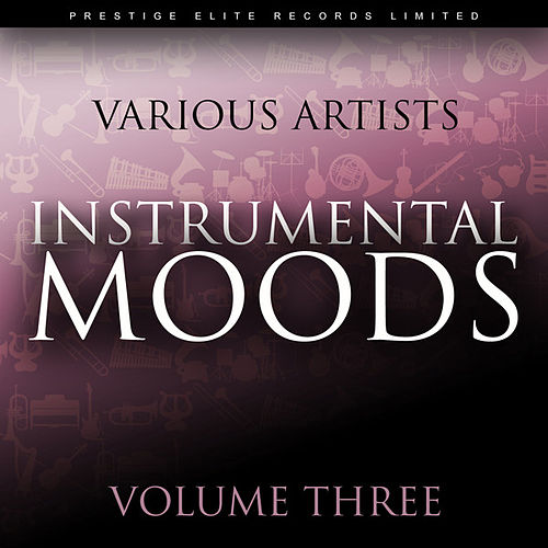 Instrumental Moods Vol 3 by Various Artists