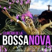 Lo Mejor de la Bossa Nova by Various Artists