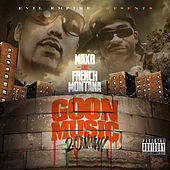 Goon Music 2.0 by Max B.