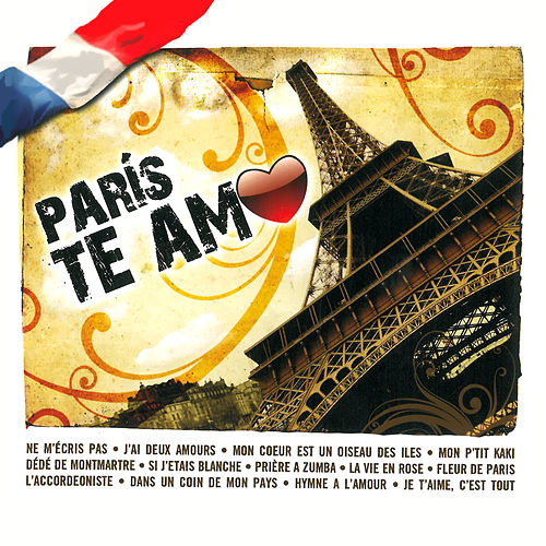 París Te Amo by Various Artists