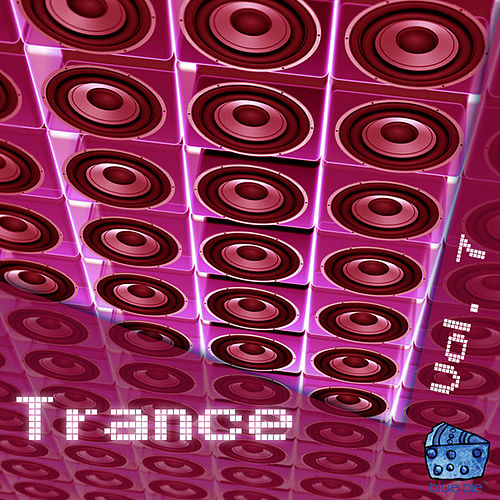 Trance Volume 7 by Various Artists