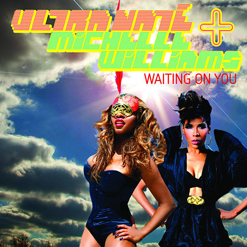 Waiting On You by Ultra Nate