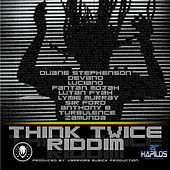 Think Twice Riddim by Various Artists