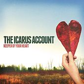 Keeper of Your Heart by The Icarus Account