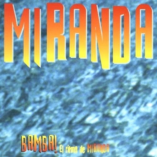 Bamba! (El Ritmo De Miranda) by Miranda