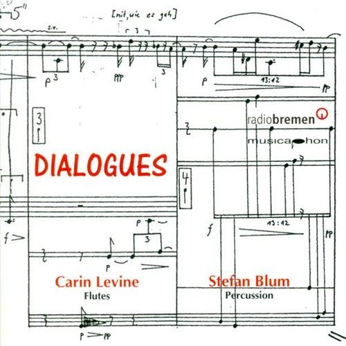 Sannicandro, V.: Epistolae Iii / Mundry, I.: Komposition for Flute and Percussion / Schlunz, A.: La Faulx De L'Ete by Carin Levine