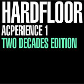 Acperience 1 Two Decades Edition by Hardfloor