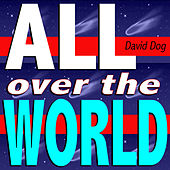 All Over the World (Black Out Mix) by David Dog