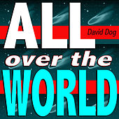 All Over the World (Don't Stop The Music Mix) by David Dog